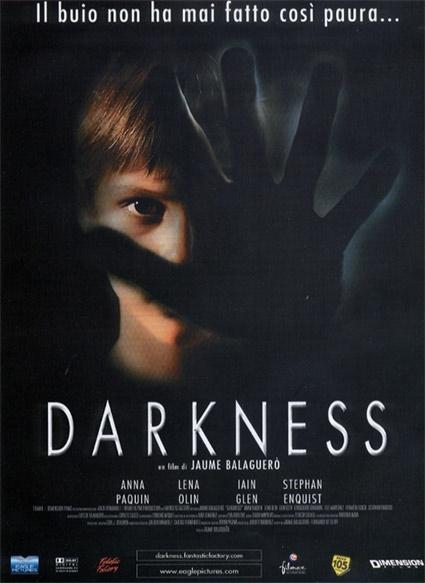La locandina di Darkness