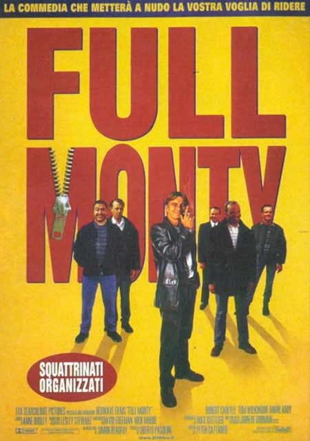 La locandina di Full Monty
