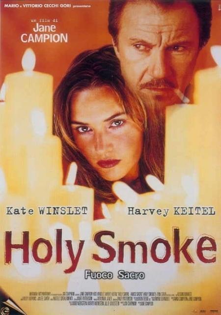La locandina di Holy Smoke - Fuoco sacro
