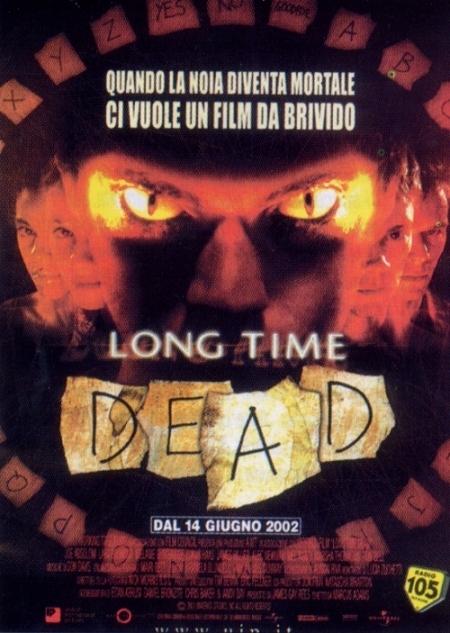 La locandina di Long time dead