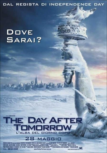 La locandina di The Day After Tomorrow - L'alba del giorno dopo