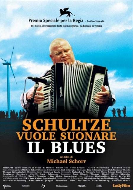 La locandina di Schultze vuole suonare il Blues