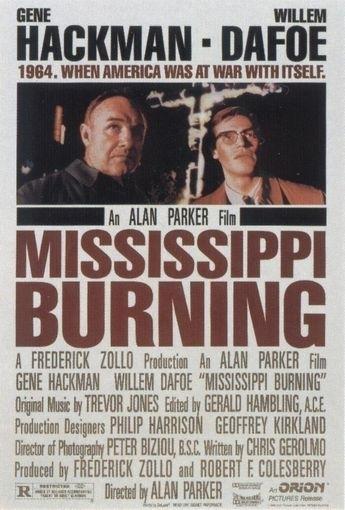La locandina di Mississippi Burning - le radici dell'odio