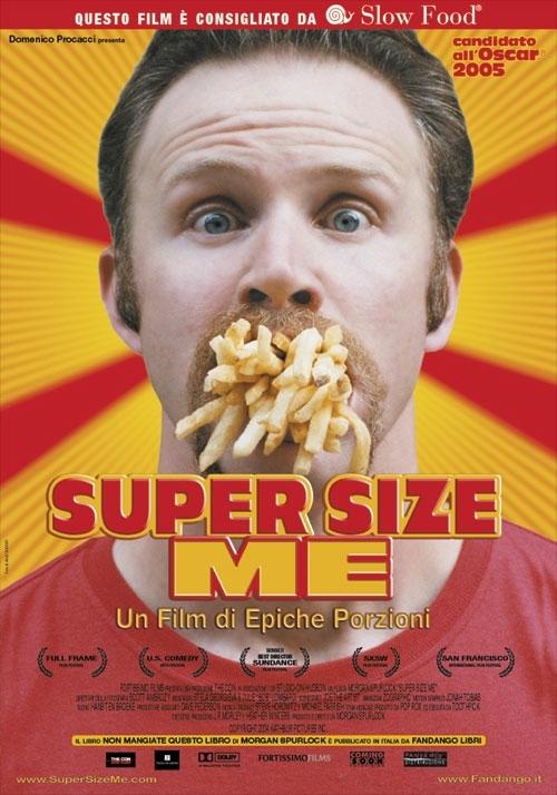 La locandina italiana di Super Size Me