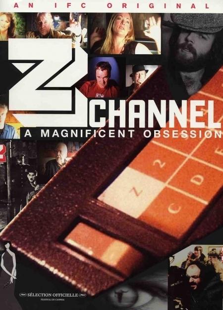 La locandina di Z Channel: A Magnificent Obsession