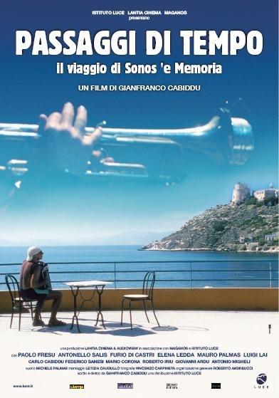 La locandina di Passaggi di tempo - Il viaggio di Sonos 'e Memoria