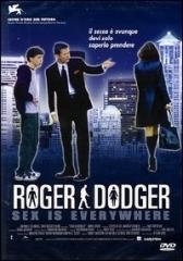 La copertina DVD di Roger Dodger - Roger schivaguai