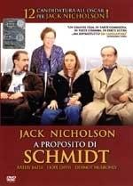 La copertina dvd di A proposito di Schmidt