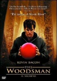 La copertina DVD di The Woodsman - il segreto