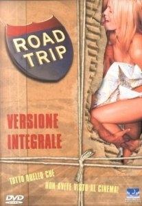 La copertina DVD di Road Trip Versione Integrale