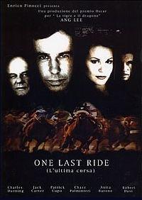 La locandina di One last ride - L'ultima corsa