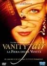 La copertina DVD di Vanity Fair - La fiera della vanità