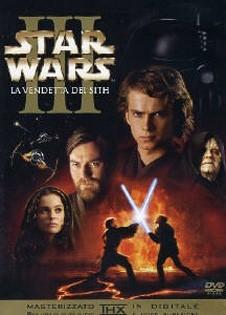 La copertina DVD di Star Wars ep. III - La vendetta dei Sith