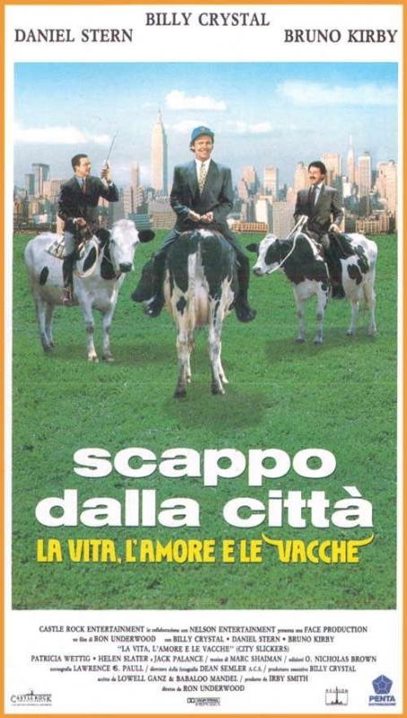 La locandina di Scappo dalla città - la vita, l'amore e le vacche