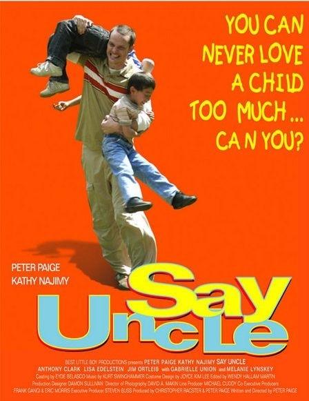 La locandina di Say Uncle