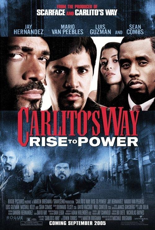 La locandina di Carlito's Way: Rise to Power