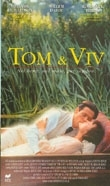 La locandina di Tom & Viv - Nel bene , nel male , per sempre