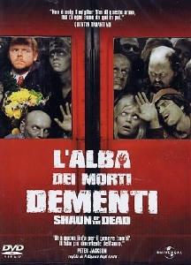 La copertina DVD di L'alba dei morti dementi - Shaun of the Dead