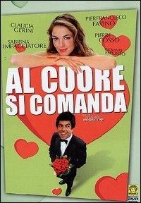 La copertina DVD di Al cuore si comanda