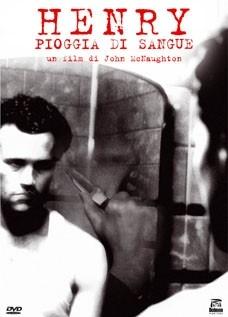 La copertina del DVD di Henry - Pioggia di sangue