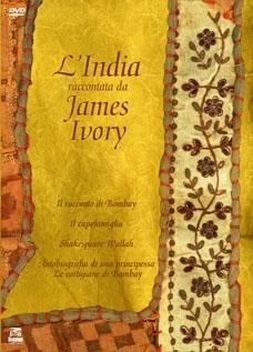 La copertina DVD di L'India raccontata da James Ivory