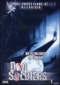 La copertina DVD di Dog Soldiers