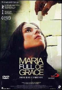 La copertina DVD di Maria Full of Grace