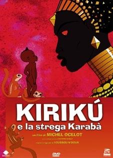 La copertina DVD di Kirikù e la strega Karabà