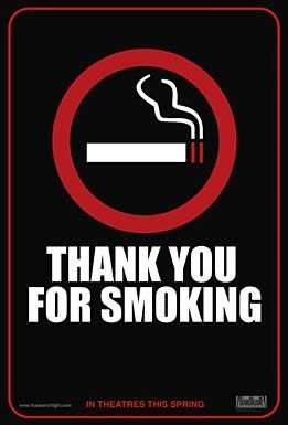 La locandina di Thank You for Smoking
