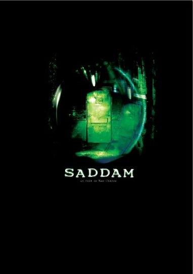 La locandina di Saddam