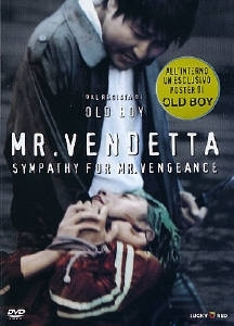 La copertina DVD di Mr. Vendetta - Sympathy for Mr. Vengeance