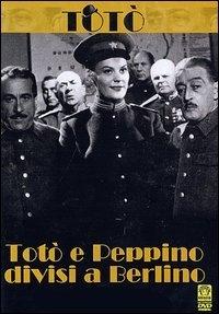 La copertina DVD di Totò e Peppino divisi a Berlino