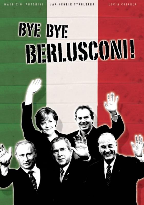 La locandina di Bye Bye Berlusconi