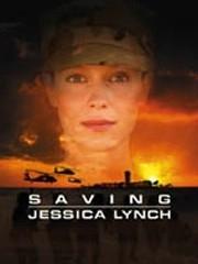 La locandina di Saving Jessica Lynch