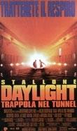 La locandina di Daylight-Trappola nel tunnel