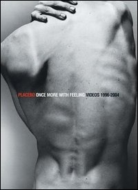 La copertina DVD di Placebo. Once More With Feeling. Singles 1996 - 2004