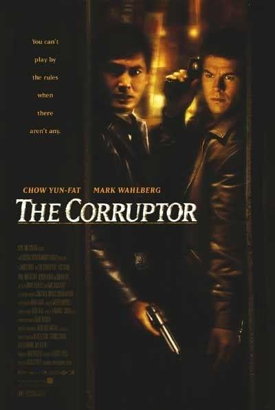 La locandina di The Corruptor - indagine a Chinatown