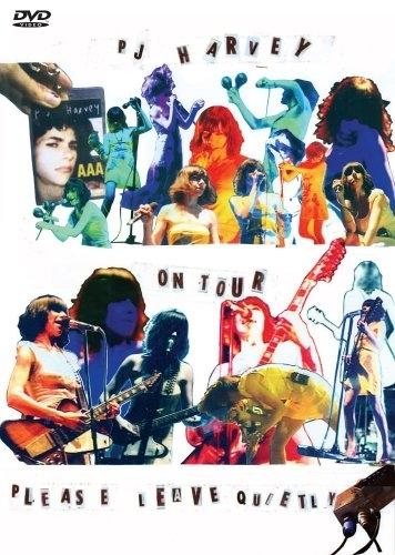 La copertina DVD di P.J. Harvey On Tour - Please Leave Quietly