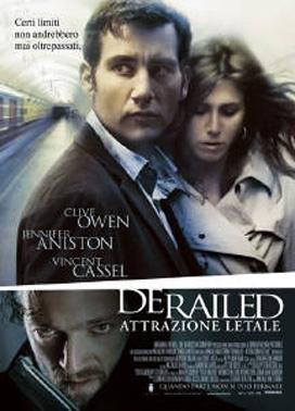La copertina DVD di Derailed Attrazione Letale