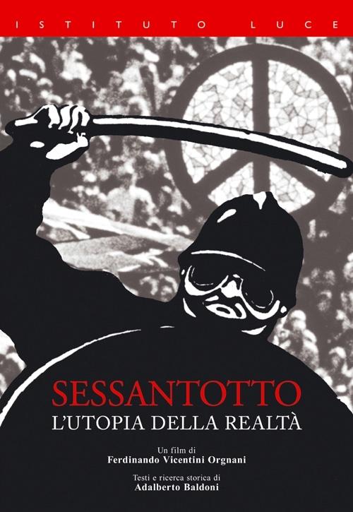 La locandina di Sessantotto - L'utopia della realtà