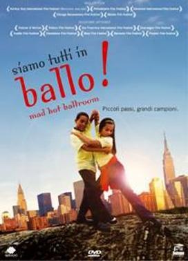 La copertina DVD di Siamo tutti in ballo! - Mad Hot Ballroom