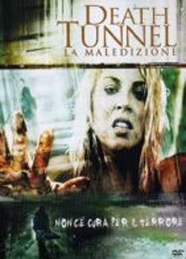 La copertina DVD di Death tunnel - La maledizione