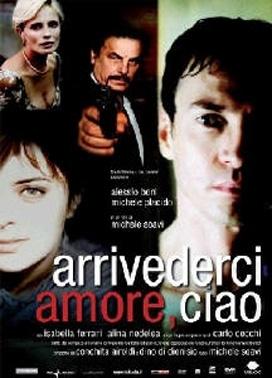 La copertina DVD di Arrivederci amore, ciao