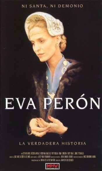 La locandina di La vera storia di Eva Peron
