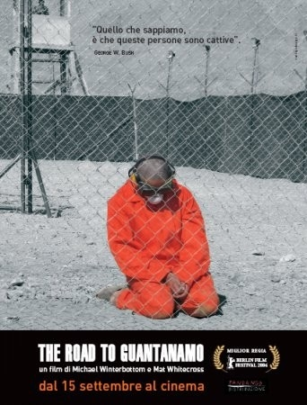 La locandina italiana di The Road to Guantanamo