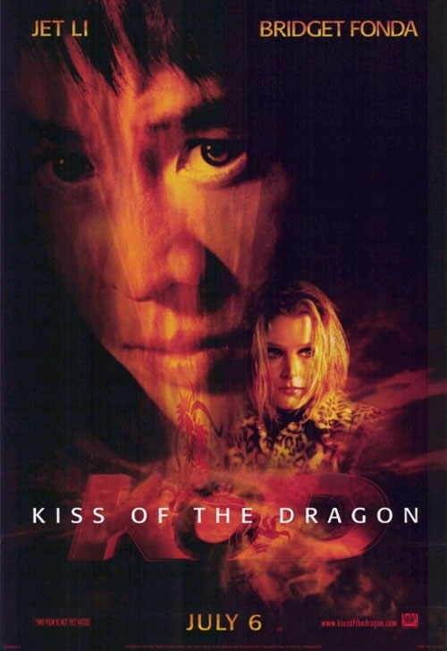 La locandina di Kiss of the Dragon