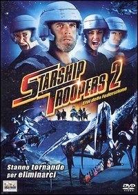 La locandina di Starship Troopers 2 - Gli eroi della federazione