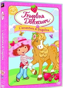 La copertina DVD di Fragolina Dolcecuore - L'avventura di Fragolina