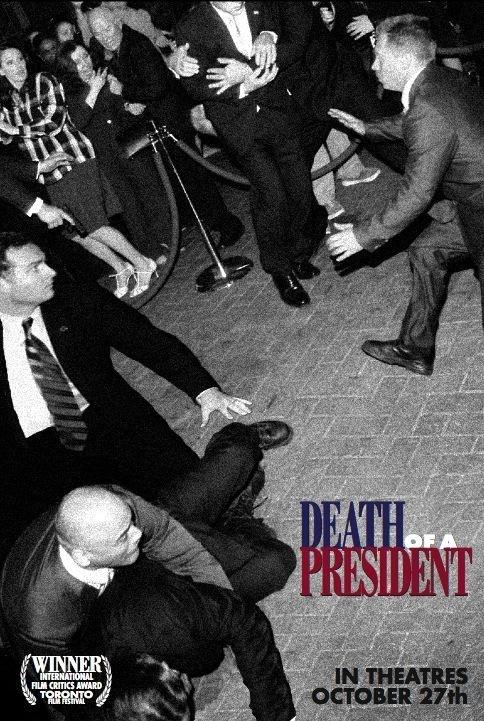 La locandina di Death of a President