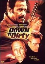 La locandina di Down 'n Dirty